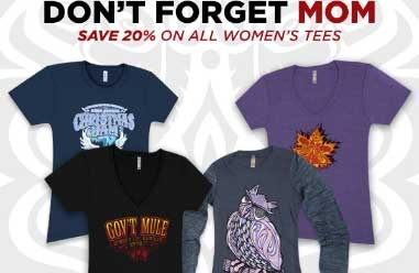 Don't Forget Mom: Save 20% On Women's Tees