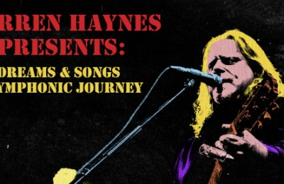 Warren Haynes Presents: Dreams & Songs A Symphonic Journey