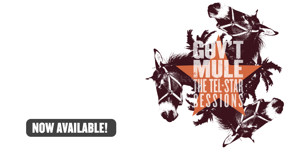 Gov't Mule The Tel-Star Sessions: Original 1994 Recordings Featuring Warren Haynes, Allen Woody and Matt Abts